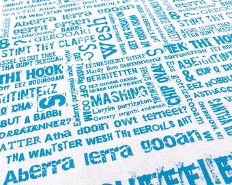 Yorkshire phrase Tea Towel in organic cotton Sheffieldish