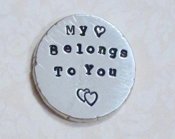 My Heart Belongs to You Pocket Coin - Hand Stamped Personalized Pewter Pocket Stone - Pewter Pocket Pebble Keepsake - Love Token