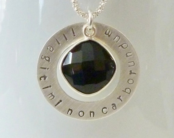 Illegitimi Non Carborundum Hand Stamped Sterling Silver Washer Necklace with Black Onyx Gemstone