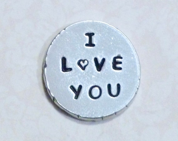 I Love You Hand Stamped Personalized Pewter Pocket Love Token Keepsake