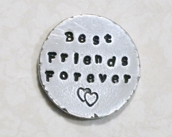 Best Friends Forever Hand Stamped Pewter Pocket Token Coin Keepsake
