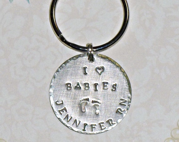 Personalized Nurse I love Babies Hand Stamped Keychain