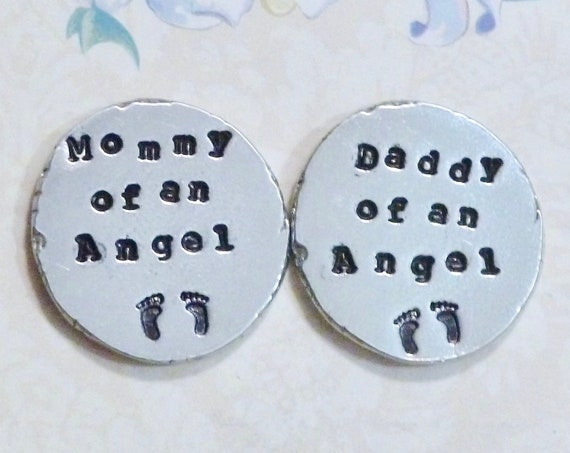 Personalized Hand Stamped Mommy Daddy of an Angel Baby Memorial Coin Token
