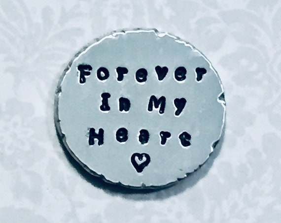 Forever in my Heart Personalized Hand Stamped Pewter Pocket Coin Love Token Keepsake