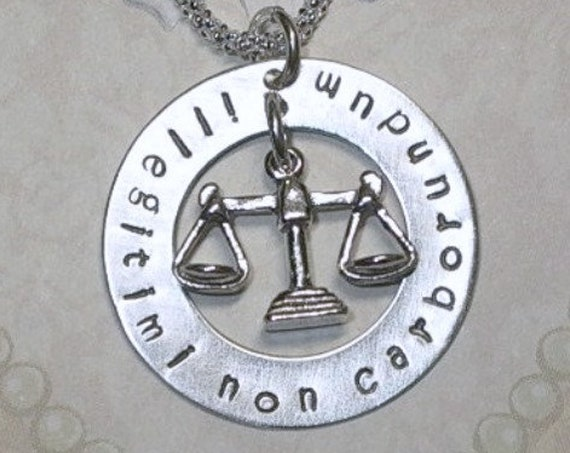 Illegitimi Non Carborundum Lawyer Latin Phrase Hand Stamped Sterling Silver Scales of Justice Necklace