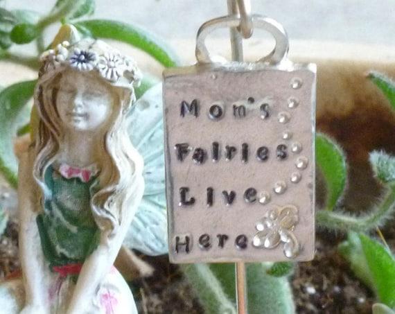 Moms Fairies Live Here Miniature Pewter Fairy Garden Sign