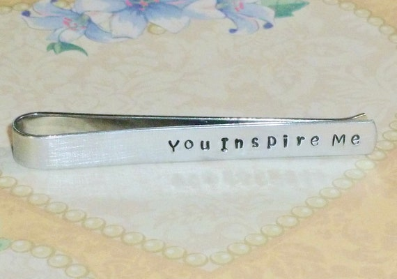 You Inspire Me Teacher Hand Stamped Aluminum Mens Tie Bar Tie Clip
