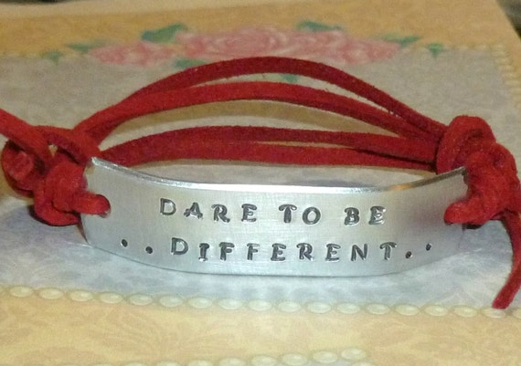 Dare to be Different Hand Stamped Aluminum and Faux Suede Inspirational Quote Bracelet