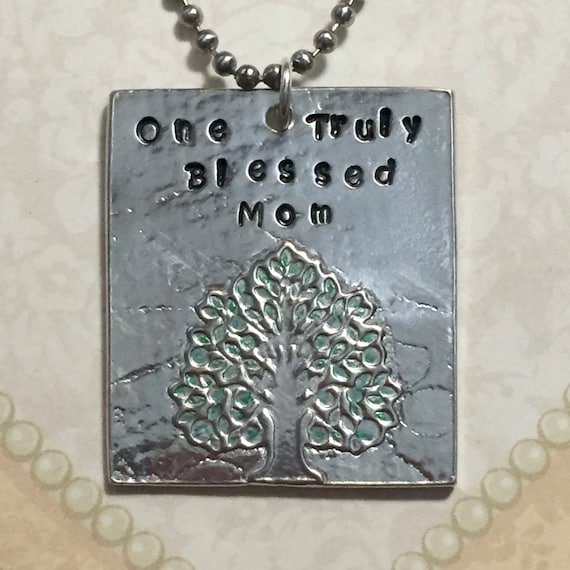 Family Tree Necklace - One Truly Blessed Mom Hand Stamped Artisan Pewter Tree Necklace - Personalized Moms Necklace - Mothers Necklace