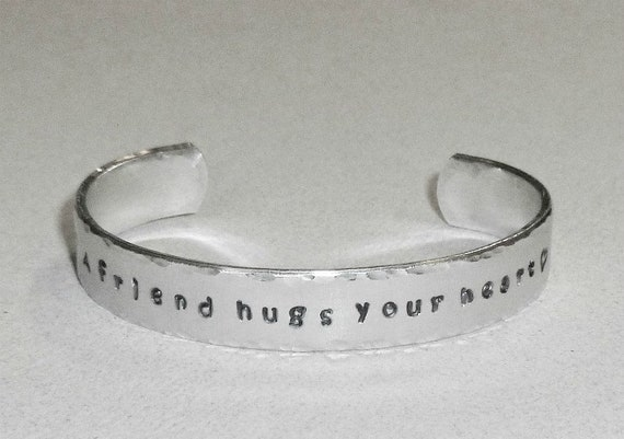 A Friend Hugs Your Heart Hand Stamped Aluminum Cuff Bracelet