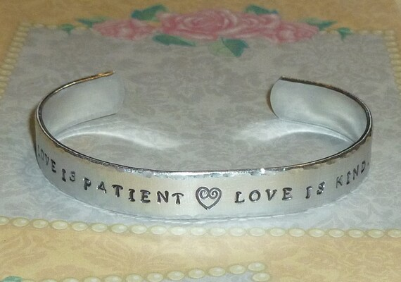Love is Patient Love is Kind Hand Stamped Aluminum Cuff Bracelet