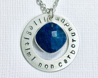Illegitimi Non Carborundum Hand Stamped Sterling Silver Necklace - Lawyer Don't Let The Bastards Grind You Down Sapphire Gemstone Necklace