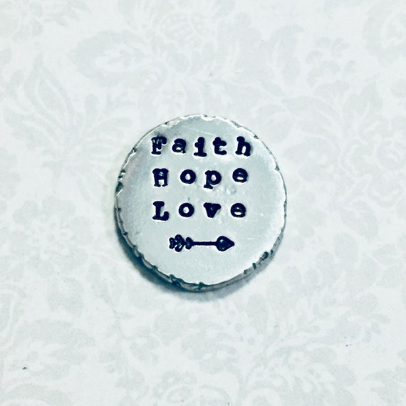 Faith Hope Love Pocket Coin Token - Hand Stamped Personalized Pewter Pocket  Stone - Pewter Pocket Pebble Keepsake