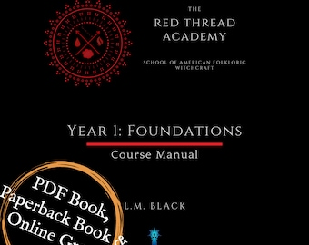 Online Interactive Traditional Witchcraft Course (self-paced ) 490 pg with paperback and PDF guide book with book of shadows