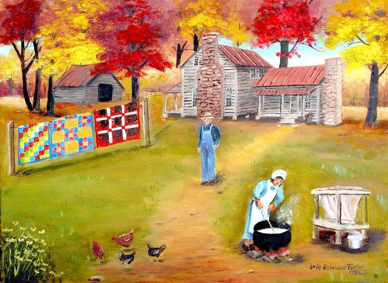Southern Folk Art Print, Making Lye Soap, Quilts Farm House Autumn  Landscape Country Scene, Arie Reinhardt Taylor