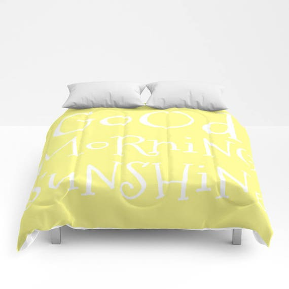 Good Morning Sunshine Comforter, Made to Order, Lemon Yellow Bedding, Decorative Bedding, Unique, Blanket, Duvet, Text, Dorm, Trend, Teen