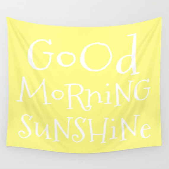 Good Morning Sunshine Tapestry, Large Wall Decor, Lemon Yellow, Modern Wall Hanging, Dorm Privacy Screen, Contemporary, Happy, Text, Office