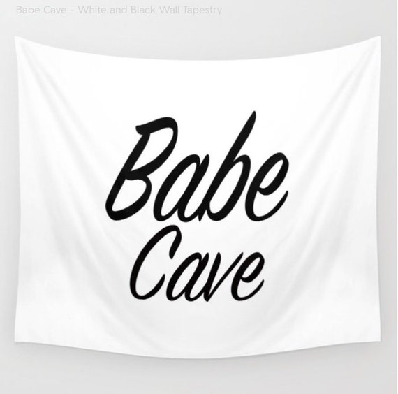 Babe Cave Tapestry, Large Wall Decor, White and Black, Modern Wall Hanging, Dorm Privacy Screen, Contemporary, Happy, Text, Office, Boho