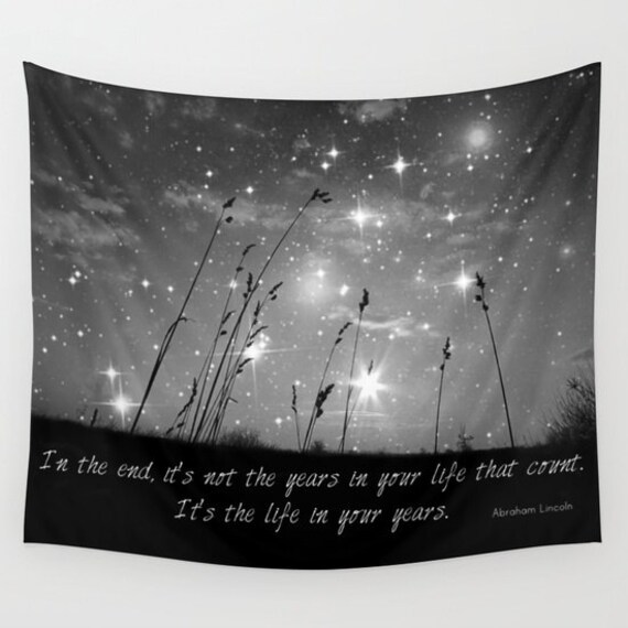 Only the stars and me Wall Tapestry, In the end.. Abraham Lincoln quotation, Black and White, Dorm, Office, Night Sky Home Decor, Nature