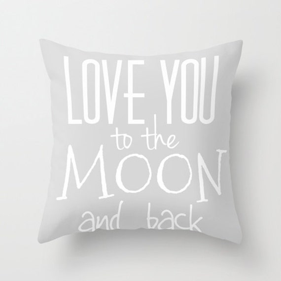 Love You To The Moon And Back Throw Pillow, Text Pillow, Home Decor, Decorative Pillow, Grey Cushion, Dorm Pillow, Gift, Home Office