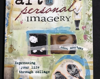 The Art of Personal Imagery by Corey Moortgat