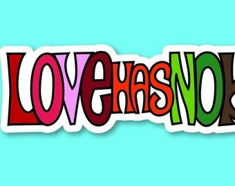 love has no border sticker- 1.5x8.5