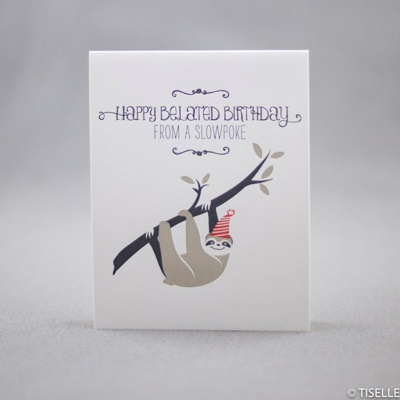 Letterpress Birthday Card, Slowpoke Sloth Birthday