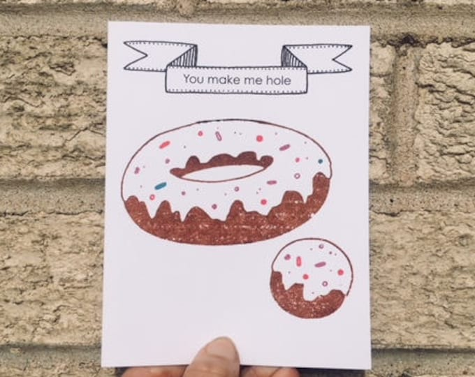 Funny Valentine Card - You Make Me Hole Donut Card, Funny Anniversary Card, Card for Boyfriend, Card for Husband, Funny Valentines Day