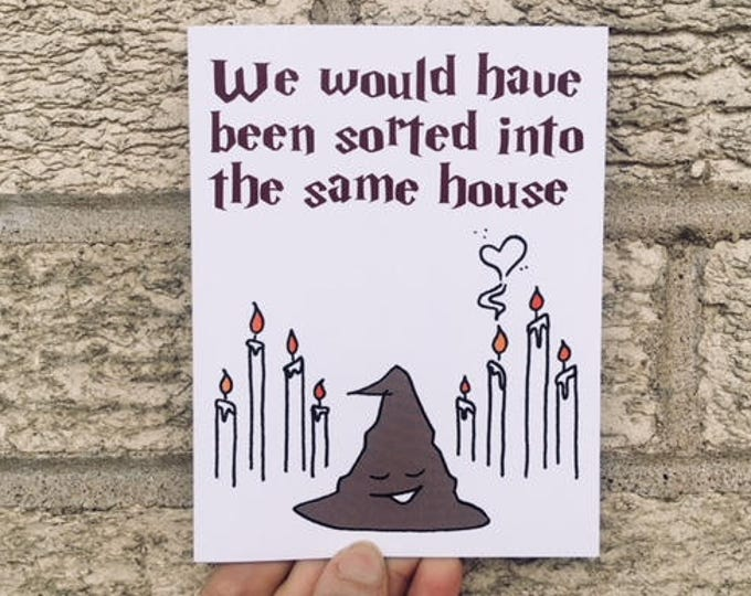 Funny Valentine Card - Harry Potter Sorting Hat Card, Harry Potter Inspired Love Card, Friendship Card - Hogwarts - Funny Anniversary Card