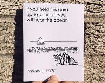 You Can Hear the Ocean - Funny Birthday Card - Funny Wedding Card - Funny Friendship Card