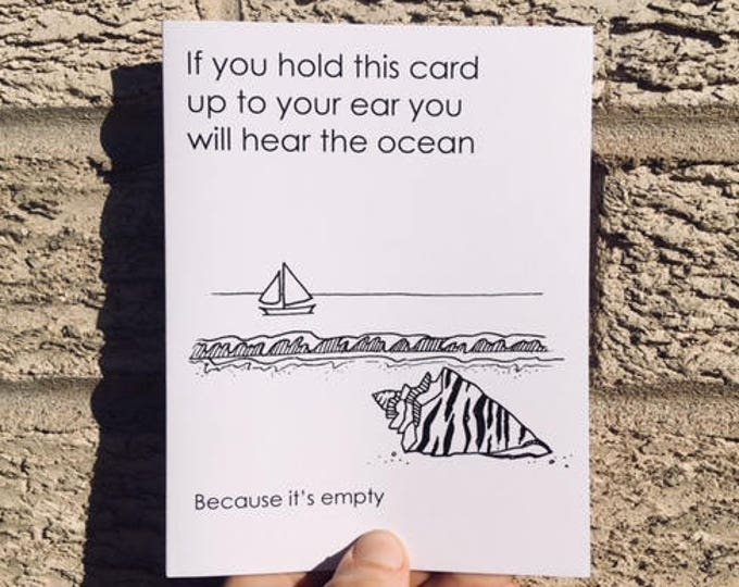 You Can Hear the Ocean - Funny Birthday Card - Funny Wedding Card - Funny Friendship Card