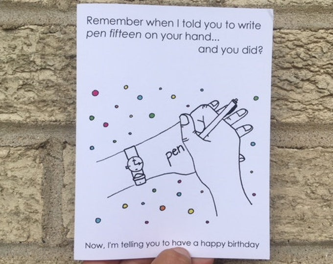 Funny Birthday Card - Pen Fifteen Birthday Card - Birthday Card for Him, Birthday Card Funny, Birthday Card Brother, Birthday Card Friend