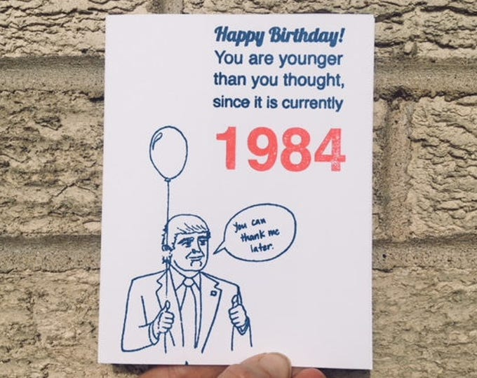 Funny Anti-Trump Birthday Card, Trump Birthday Card, 1984, Political Card, Resist, Donald Trump, Card for Democrats, Liberal Birthday, Funny