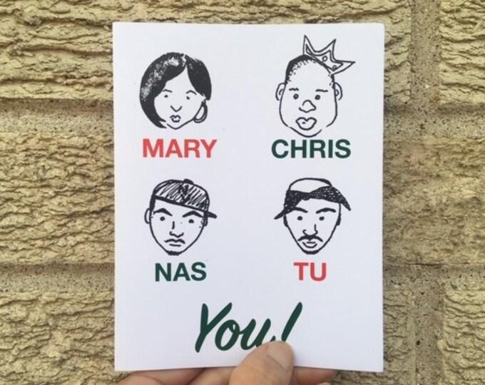 Hip Hop Chrismas Card - Funny Christmas Card - Biggie Smalls - Tupac - Mary J - NAS - INSPIRED