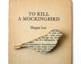 LAST FEW REMAINING - To Kill a Mockingbird - Finch brooch. Classic book brooches made with original pages.