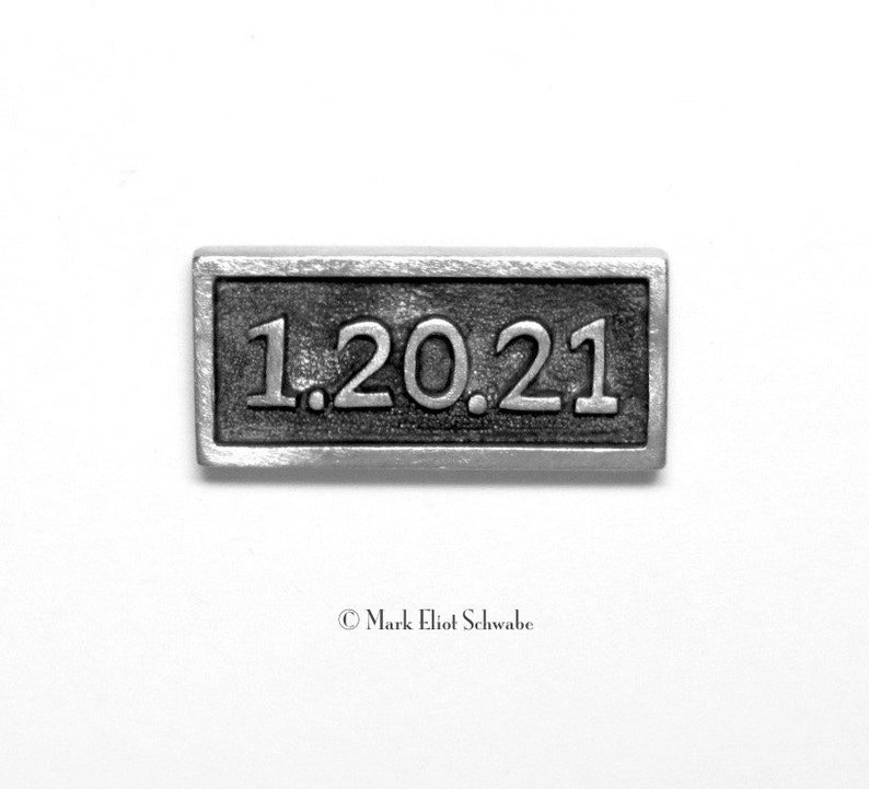 1.20.21 the NEXT Presidential Inauguration  tac pin  replace image 0