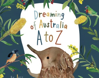 Picture Book - Dreaming of Australia A to Z by Jess Racklyeft