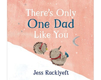 There's Only One Dad Like You - Board Book Edition