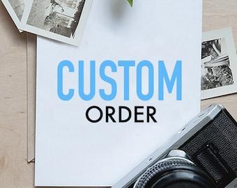 Custom Order - Bailey
