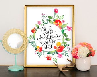 Life is Either a Daring Adventure or Nothing art print DIGITAL DOWNLOAD