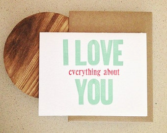 I love everything about you letterpress card