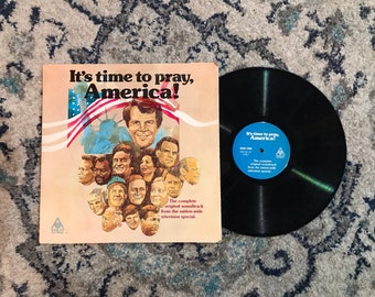 1970s Christian Broadcasting Network Its Time to Pray America Pat Robertson Religious Right 70s Vintage Record House Top Records Baptist USA