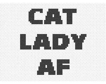 Cat Lady AF Counted Cross Stitch Pattern Instant Download