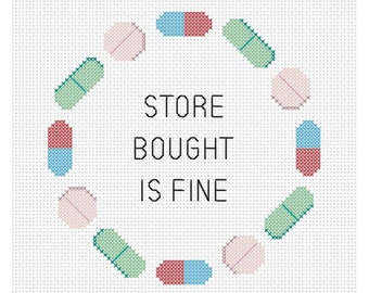 Store Bought is Fine Counted Cross Stitch Pattern Instant Download