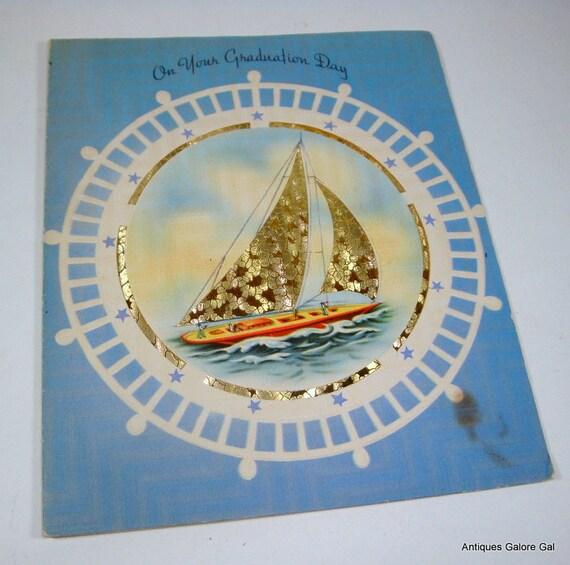 Vintage Graduation Day Greeting Card, Sailboat, Blue. Nautical, Boat, Sailing, No. 2  (1007-12)