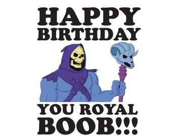Happy Birthday Skeletor He-Man - 80s - retro - card - funny - boob funny birthday card funny birthday present funny birthday gift
