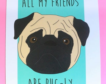 Pug dog 8x10 art print birthday gift funny puppy pugly