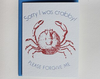 Sorry I was Crabby, Please forgive me - Letterpress greeting card