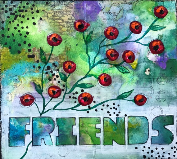 Original Mixed Media Painting on Wooden Panel Friends Floral Flowers Colorful Whimsical