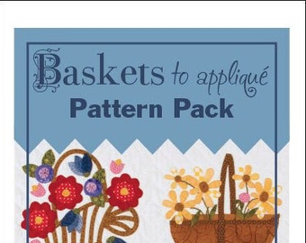 Baskets to Appliqué Pattern Pack